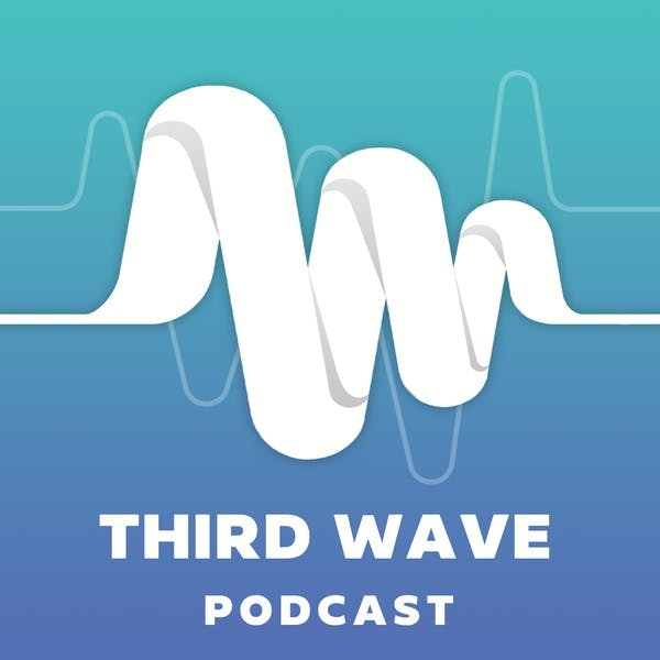 The Third Wave on Stitcher