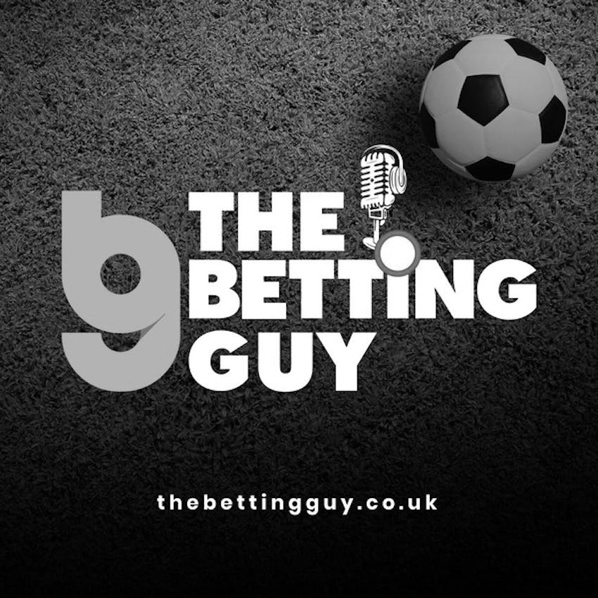 The Betting Guy - Football Betting and Trading Advice and the occasional In  Play Trade in the horses - Premier League Review ... My take on the action  on Stitcher