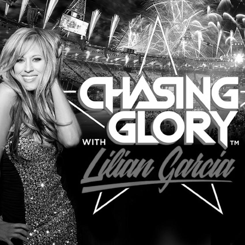 Chasing Glory with Lilian Garcia on Stitcher