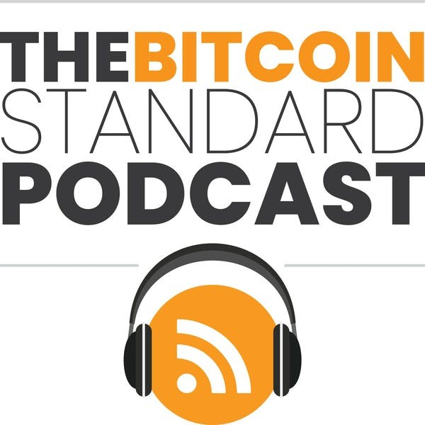 Bitcoin Standard-Podcast-Episode 1