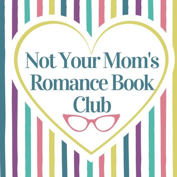 Not Your Mom's Romance Book Club on Stitcher