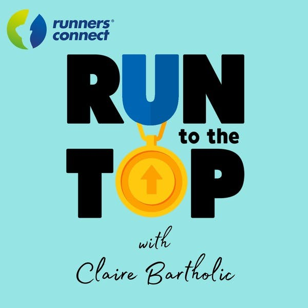 Run to the Top Podcast | The Ultimate Guide to Running on Stitcher