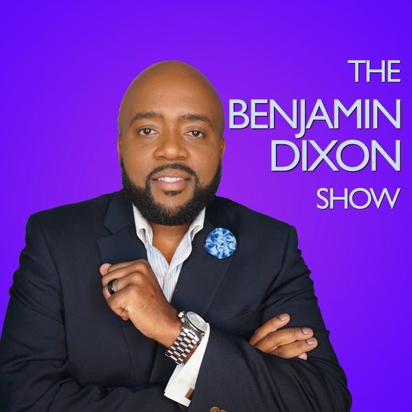 The Benjamin Dixon Show - NRA's Violent Video, Chuck Schumer wants to Negotiate with Trump, and the Asymmetrical Fight on Stitcher
